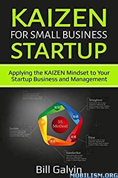 Kaizen for Small Business Startup by Bill Galvin
