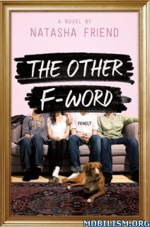 Download The Other F-Word by Natasha Friend (.ePUB)