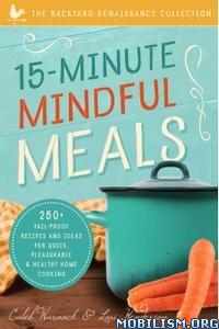 15-Minute Mindful Meals by Caleb Warnock, Lori Henderson