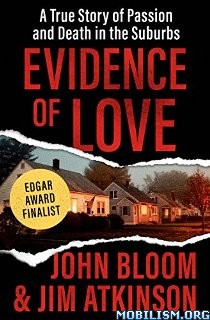 Evidence of Love by John Bloom, Jim Atkinson