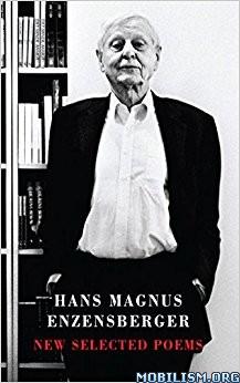 Download New Selected Poems by Hans Magnus Enzensberger (.MOBI)