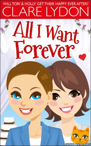 Download All I Want Forever by Clare Lydon (.ePUB)