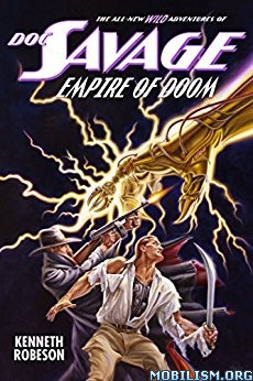 Download Doc Savage: Empire of Doom by Kenneth Robeson et al. (ePUB)+