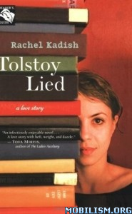 Download ebook Tolstoy Lied: A Love Story by Rachel Kadish (.ePUB)