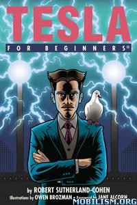Tesla For Beginners by Robert I. Sutherland-Cohen