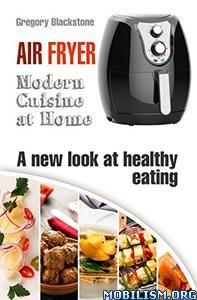 Air Fryer by Gregory Blackstone