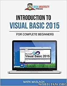 Download ebook Introduction to Visual Basic 2015 by Mark Maslach (.ePUB)