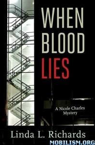 Download ebook When Blood Lies by Linda Richards (.ePUB)(.MOBI)