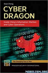 Download ebook Cyber Dragon Inside China's Information by Dean Cheng (.PDF)
