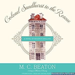 Download Colonel Sandhurst to the Rescue by M. C. Beaton (.MP3)