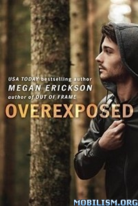 Download Overexposed by Megan Erickson (.ePUB)