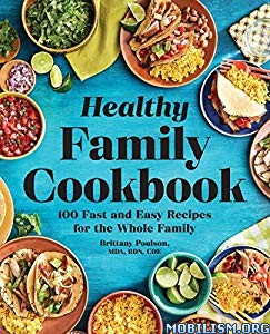 Healthy Family Cookbook by Brittany Poulson