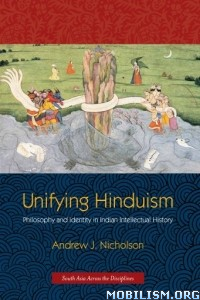 Download Unifying Hinduism by Andrew J. Nicholson (.ePUB)