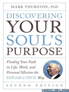 Download ebook Discovering Your Soul's Purpose by Mark Thurston (.ePUB)
