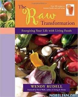 Download The Raw Transformation by Wendy Rudell (.ePUB)