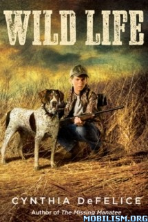 Download Wild Life by Cynthia DeFelice (.ePUB) (.MOBI)