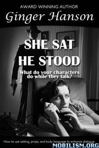 Download ebook She Sat He Stood by Ginger Hanson (.ePUB)