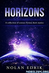 Download ebook Horizons by Nolan Edrik (.ePUB)