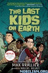 The Last Kids on Earth series by Max Brallier