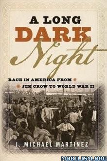 Download ebook A Long Dark Night by J. Michael Martinez (.ePUB)