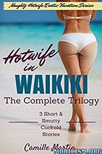 Download ebook Hotwife in Waikiki by Camille Martin (.ePUB)