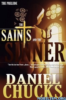 Download ebook The Saints & The Sinner series by Daniel Chucks (.ePUB)+