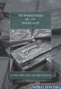 Download ebook Microhistories of the Holocaust by Claire Zalc et al (.PDF)