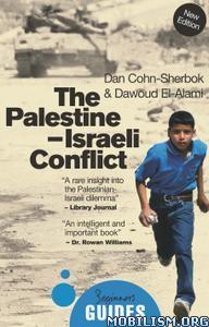 The Palestine-Israeli Conflict, 4th Ed by Dan Cohn-Sherbok +
