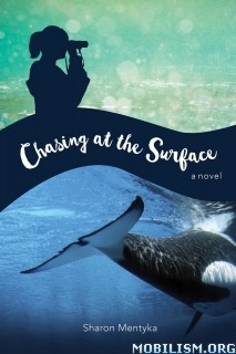 Download ebook Chasing at the Surface by Sharon Mentyka (.ePUB)