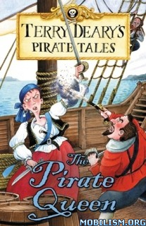Download ebook The Pirate Queen by Terry Deary (.ePUB)