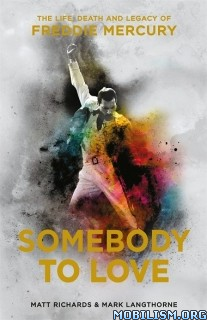 Download ebook Somebody to Love by Matt Richards, Mark Langthorne (.ePUB)