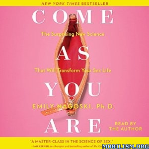 Download ebook Come as You Are by Emily Nagoski (.MP3)