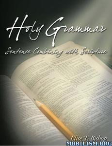Holy Grammar by Elise Bishop