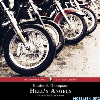 Hell's Angels by Hunter S. Thompson (.M4B)