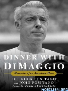 Download Dinner with DiMaggio by Rock Positano (.ePUB)