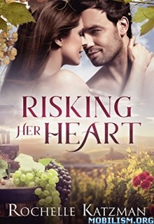 Download Risking Her Heart by Rochelle Katzman (.ePUB)