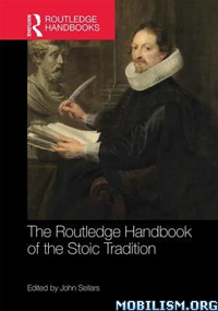 The Routledge Handbook of the Stoic Tradition by John Sellars  +