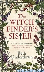 Download The Witchfinder's Sister by Beth Underdown (.ePUB)