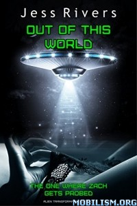 Download ebook Out Of This World by Jess Rivers (.ePUB)