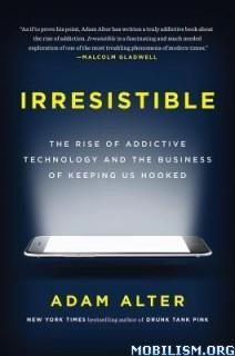 Download Irresistible by Adam Alter (.ePUB)