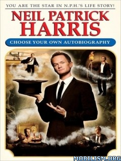 Download ebook Choose Your Own Autobiography by Neil Patrick Harris (.ePUB)