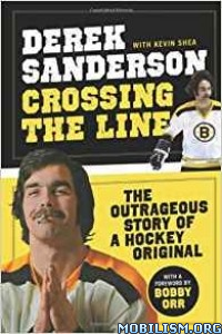 Download Crossing the Line by Derek Sanderson et al (.ePUB)