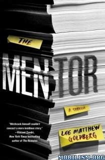 Download ebook The Mentor by Lee Matthew Goldberg (.ePUB)