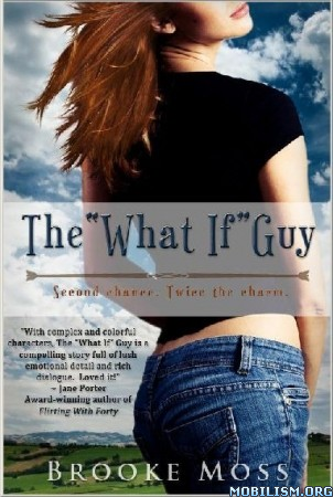 "eBook Releases • The ""What If"" Guy by Brooke Moss (.ePUB)(.MOBI)(.PDF)"