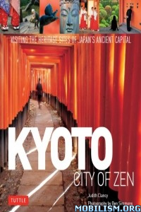 Download Kyoto: City of Zen by Judith Clancy (.ePUB)