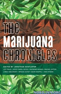 Download ebook The Marijuana Chronicles by Jonathan Santlofer (.MP3)