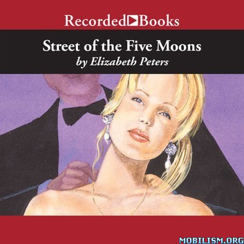 Street of the Five Moons (Vicky Bliss #2) by Elizabeth Peters