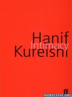 Download ebook Intimacy by Hanif Kureishi (.ePUB)+