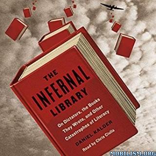 The Infernal Library by Daniel Kalder