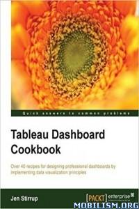 Download ebook Tableau Dashboard Cookbook by Jen Stirrup (.PDF)